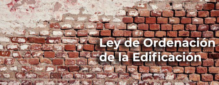 ley de ordenación de la edificación